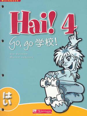 Hai! 4 Workbook by Sue Burnham