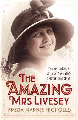 Amazing Mrs Livesey by Freda Marnie Nicholls