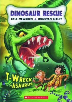 T-wreck-asaurus by Kyle Mewburn