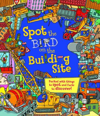 Spot the Bird on the Building Site by Sarah Khan