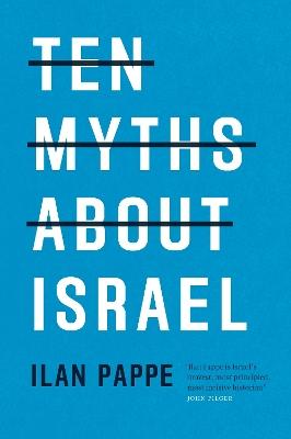 Ten Myths About Israel book