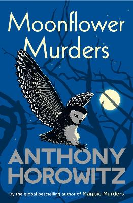 Moonflower Murders: by the global bestselling author of Magpie Murders book