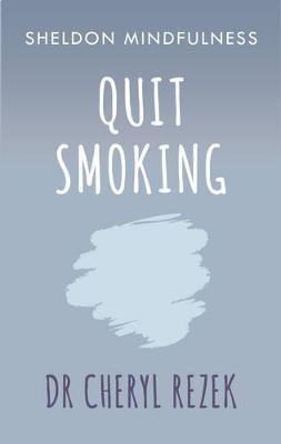 Quit Smoking by Cheryl Rezek