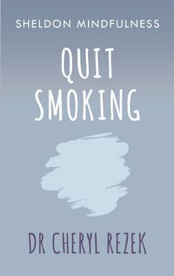 Quit Smoking by Cheryl Rezek