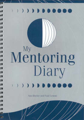 My Mentoring Diary: A Resource for the Library and Information Profession by Ann Ritchie