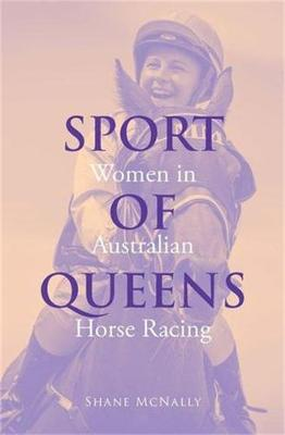Sport of Queens by Shane McNally