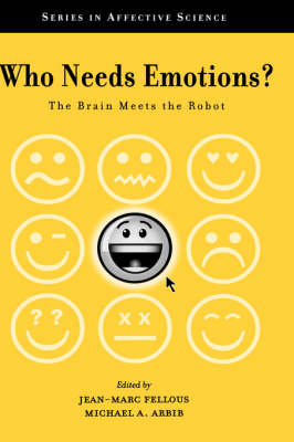 Who Needs Emotions? by Jean-Marc Fellous