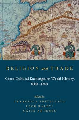 Religion and Trade by Francesca Trivellato