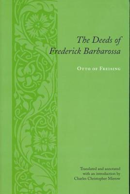 Deeds of Frederick Barbarossa book