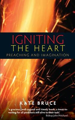Igniting the Heart by Kate Bruce