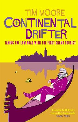 Continental Drifter by Tim Moore