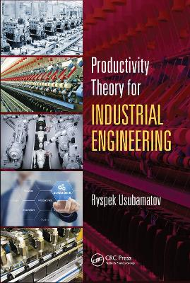 Productivity Theory for Industrial Engineering book