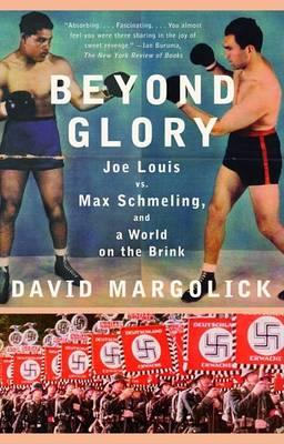 Beyond Glory by Mr David Margolick