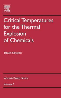 Critical Temperatures for the Thermal Explosion of Chemicals book