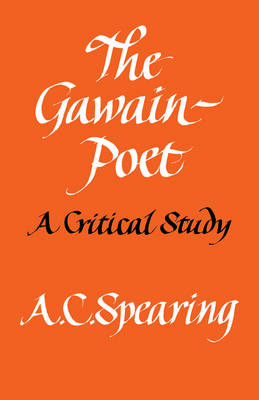 The Gawain-Poet by A. C. Spearing