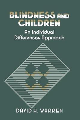 Blindness and Children by David H. Warren
