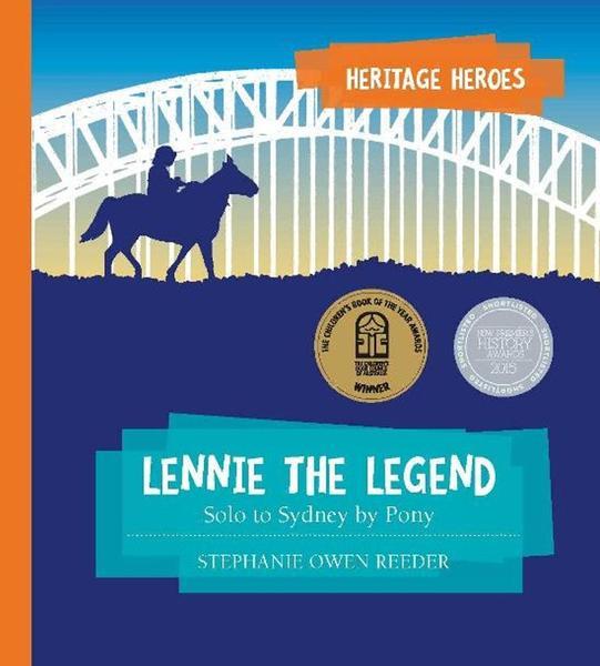 Lennie the Legend: Solo to Sydney by Pony by Stephanie Owen Reeder