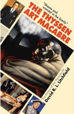 The Thyssen Art Macabre by David Litchfield