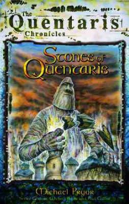 Stones of Quentaris by Michael Pryor