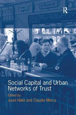 Social Capital and Urban Networks of Trust by Jouni Hakli