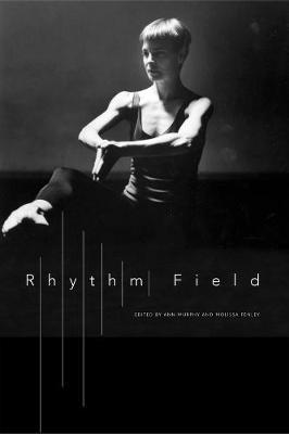 Rhythm Field by Ann Murphy