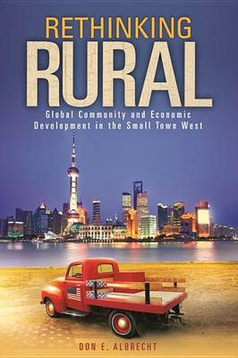 Rethinking Rural by Don E Albrecht
