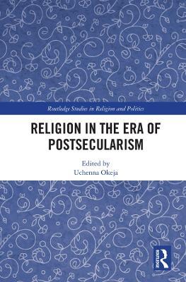 Religion in the Era of Postsecularism book