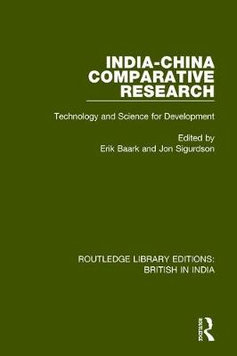 India-China Comparative Research: Technology and Science for Development by Jon Sigurdson