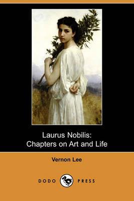 Laurus Nobilis by Vernon Lee