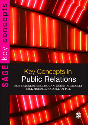 Key Concepts in Public Relations by Bob Franklin