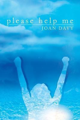 Please Help Me by Joan Davy