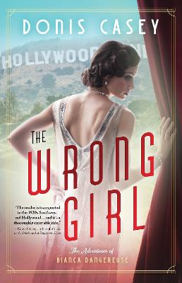 The Wrong Girl by Donis Casey