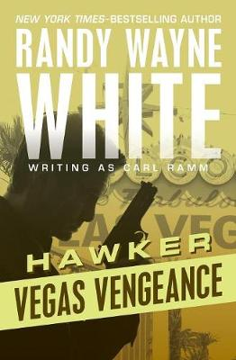 Vegas Vengeance by Randy Wayne White