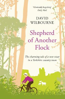 Shepherd of Another Flock by David Wilbourne