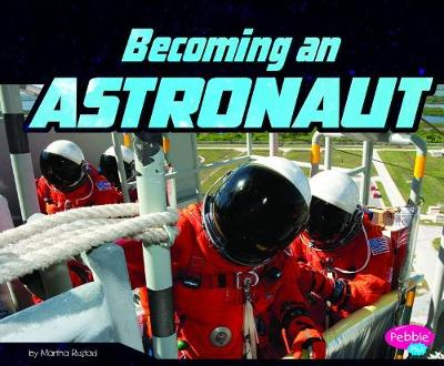 Becoming an Astronaut by Martha E. H. Rustad