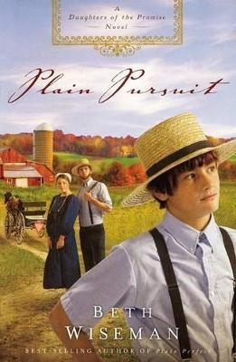 Plain Pursuit by Beth Wiseman