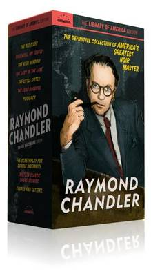 Raymond Chandler: The Library of America Edition book