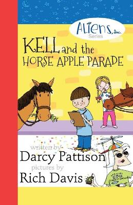 Kell and the Horse Apple Parade by Darcy Pattison