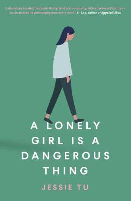 A Lonely Girl is a Dangerous Thing book
