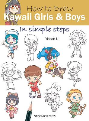 How to Draw: Kawaii Girls and Boys: In Simple Steps book