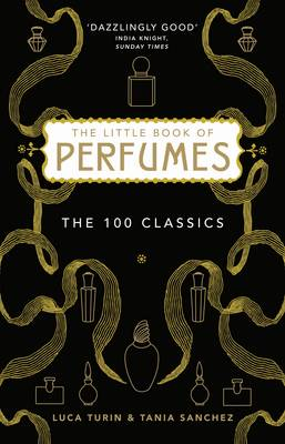 Little Book of Perfumes by Luca Turin