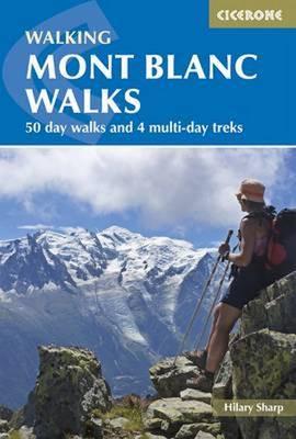 Mont Blanc Walks by Hilary Sharp