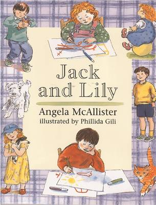 Jack and Lily`s Storybook by Angela McAllister