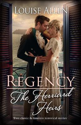 Regency - The Herriard Heirs book