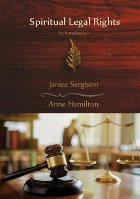 Spiritual Legal Rights: An Introduction by Janice Sergison