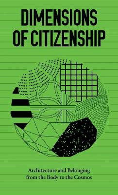 Dimensions of Citizenship by Niall Atkinson