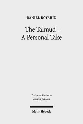 The Talmud - A Personal Take by Contributor Daniel Boyarin