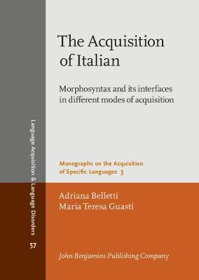 The Acquisition of Italian by Adriana Belletti