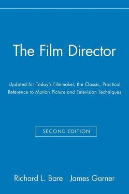 The Film Director by Richard L. Bare