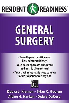 Resident Readiness General Surgery by Debra L. Klamen